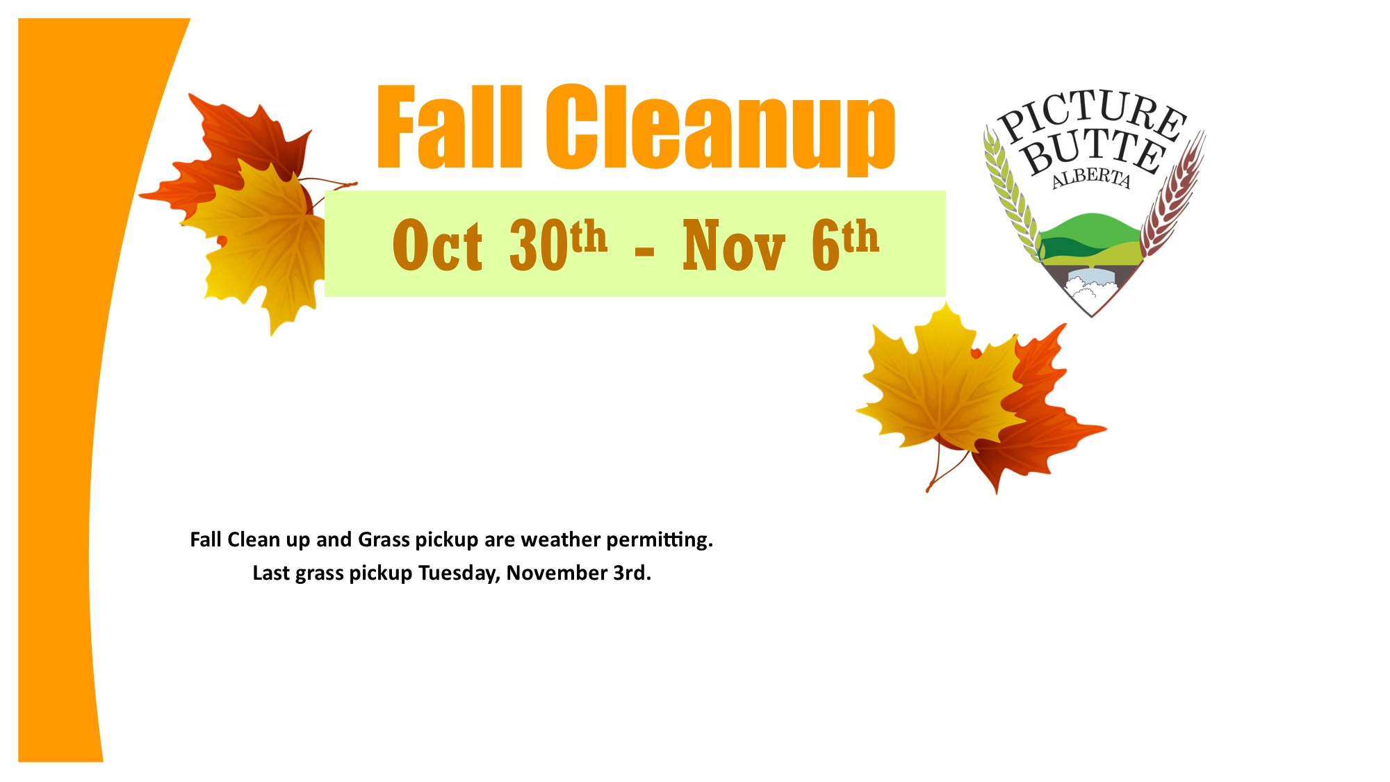 <div id=slideshow_title>Fall Cleanup</div> <br>Materials of disposal should be placed in the alley or garbage pickup area by 8:00 a.m. on Friday, October 30th for removal by Public Works. These items should be neatly stacked and bundled where possible.